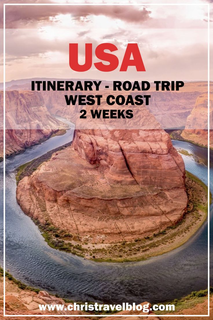 USA - The ultimate West Coast road trip itinerary; 14 days to must see places – Chris Travel Blog | CTB Global