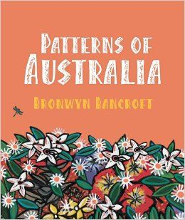 Patterns Of Australia Bronwyn Bancroft 9781921894060 Amazon Com