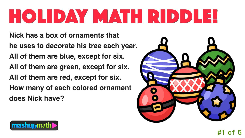 5 Fun Christmas Math Riddles and Brain Teasers for Grades 1-8 — Mashup Math    Math riddles [ 844 x 1500 Pixel ]