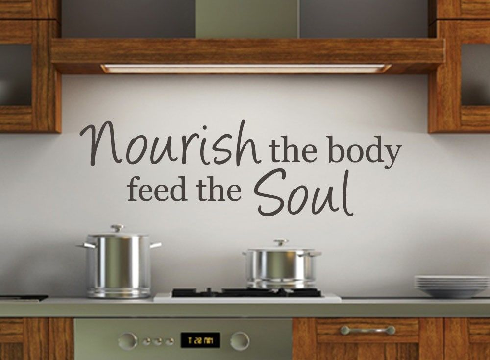 Kitchen Wall Decal - Nourish the Body Feed The Soul Vinyl Wall Quote ...