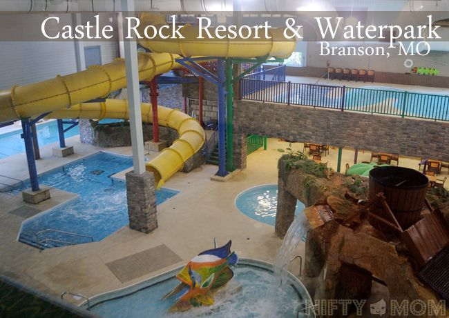 Castle Rock Resort Waterpark In Branson Mo Family Trips