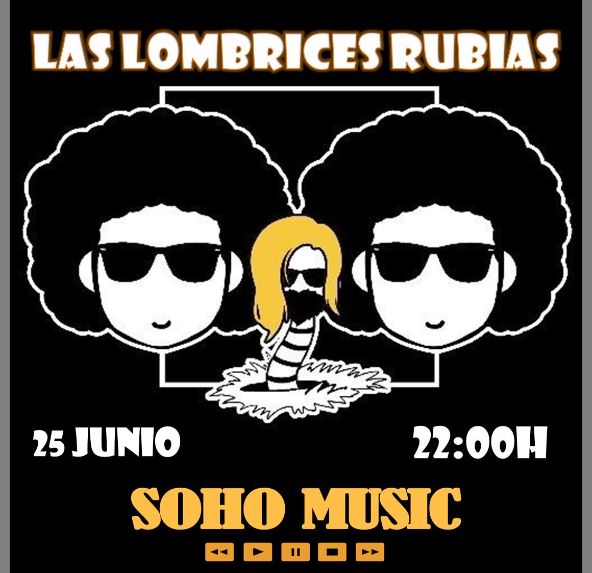 Este Jueves disfruta del mejor concierto con LAS LOMBRICES RUBIAS y te invitamos a la 2º consumición!!