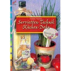 Servietten-Technik Küchen-Deko   Bastelfrau