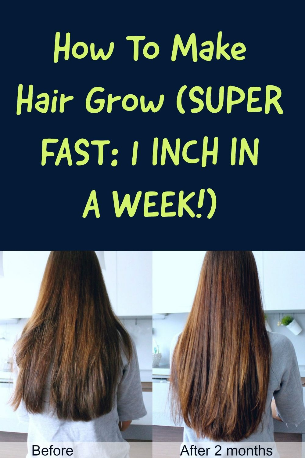How To Make Hair Grow Super Fast 1 Inch In A Week Make Hair Grow Make Hair Grow Faster Grow Hair