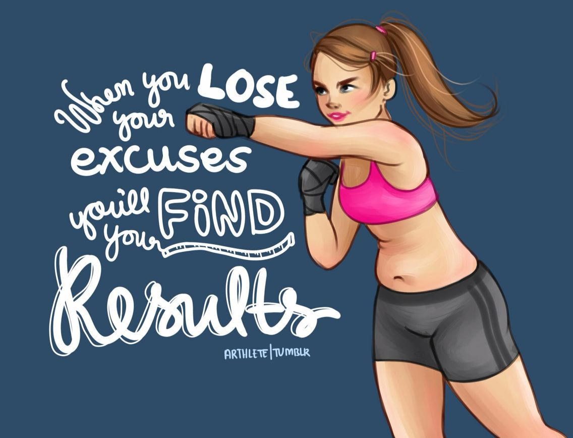 Lose the excuses.