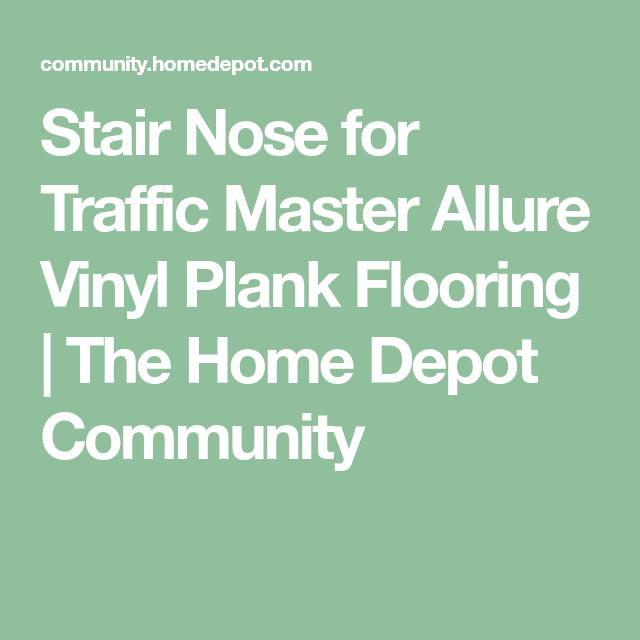 Best Stair Nose For Traffic Master Allure Vinyl Plank Flooring 400 x 300