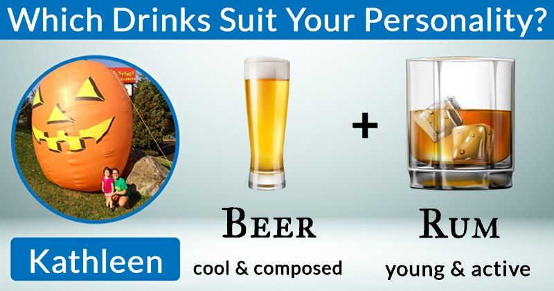 You are a unique mixture! We'll show you which drink combination you are! Click here to find out!