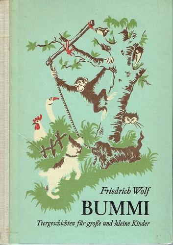 Friedrich Wolf Bummi Tiergeschichten Fur Grosse Und Kleine Kinder Kinder Tiere Und Wolf