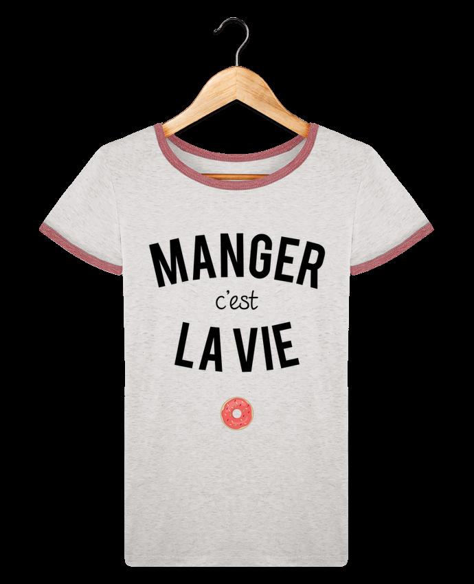 T Shirt Femme Stella Returns Manger C Est La Vie Pour Femme