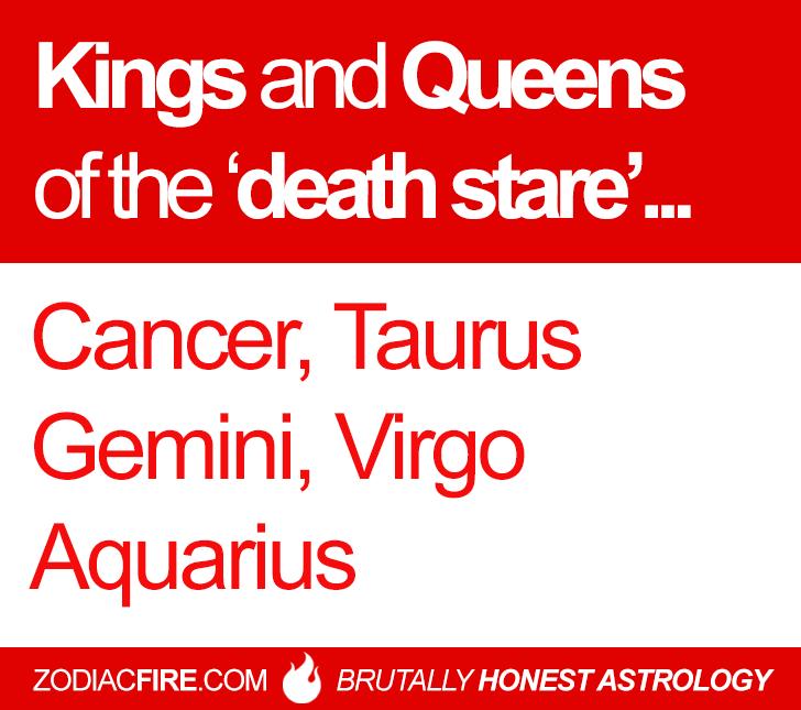 """The """"death stare"""" zodiac squad… ★// Cancer Zodiac Sign ♋// Taurus // Gemini // Virgo // Aquarius // Follow Zodiac Fire Here for more!"""