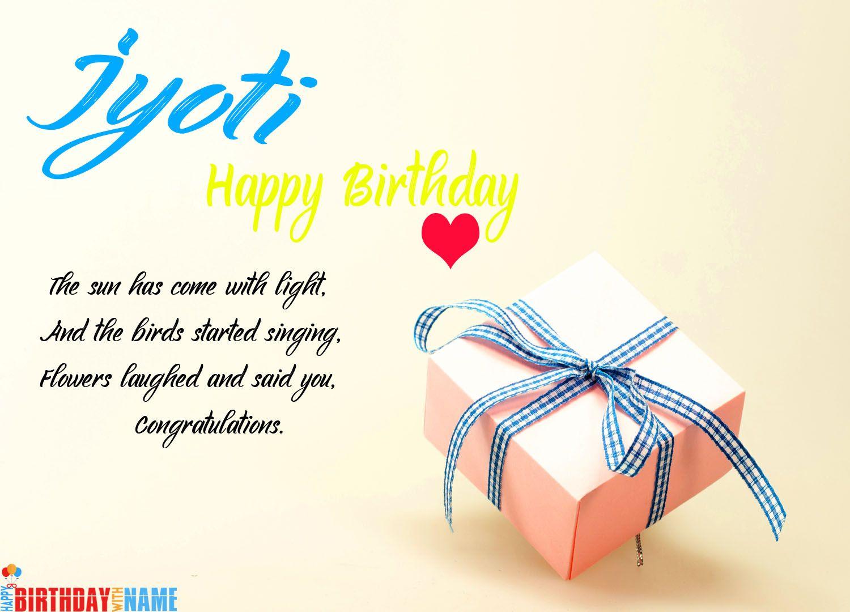 Happy birthday jyoti wishes images cake songs happy