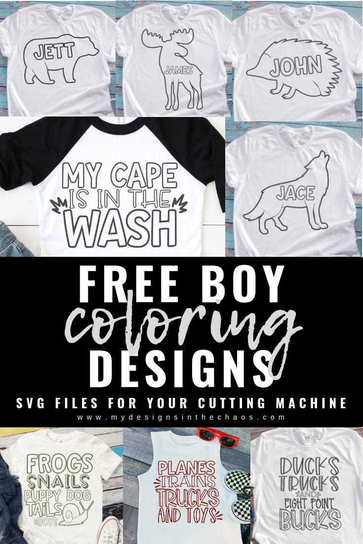 Free Boy Coloring Book Svg Files My Designs In The Chaos Diy Gifts For Kids Boy Coloring Coloring Books