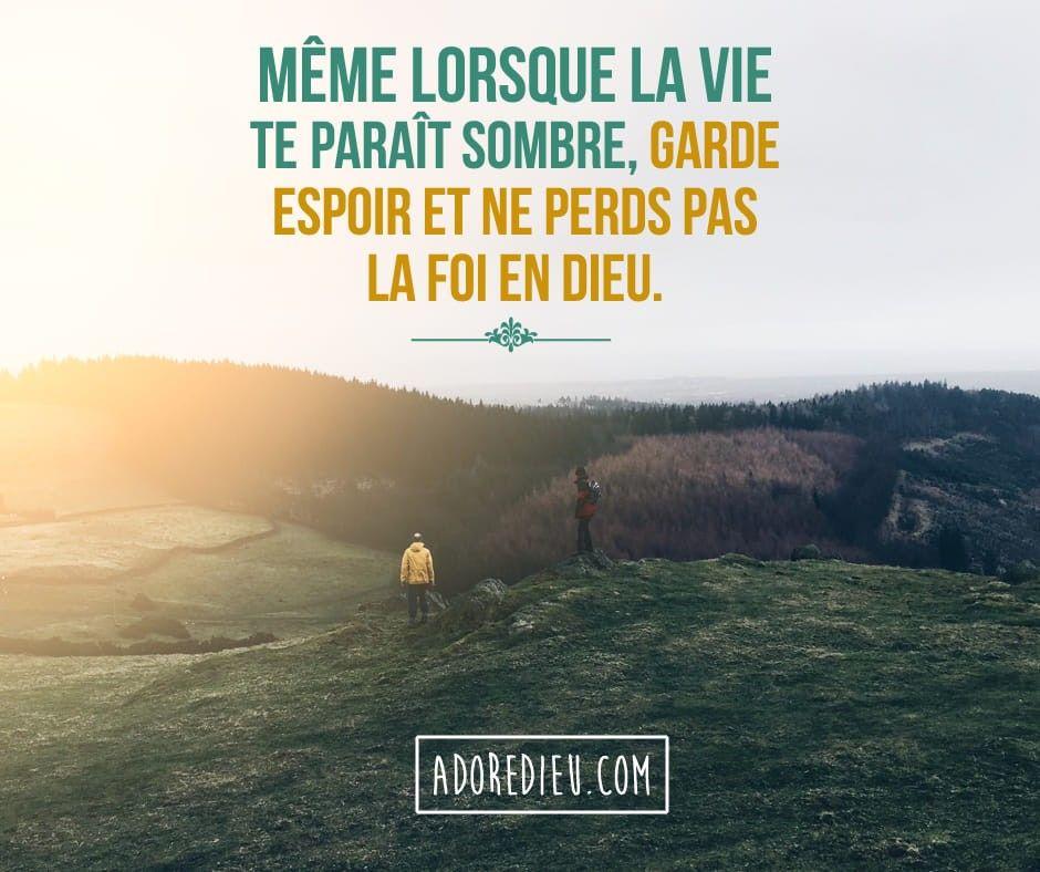 Meme Lorsque La Vie Te Parait Sombre Garde Espoir Et Ne Perds Pas La Foi En Dieu Bible Jesus Loves Positivity