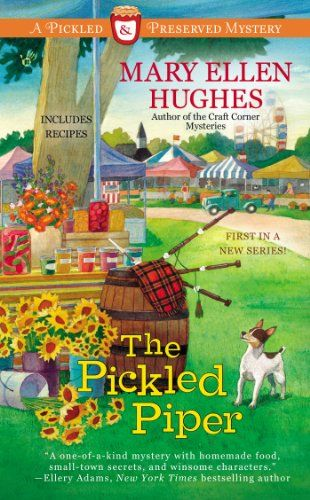 The Pickled Piper (Pickled and Preserved Mystery) by Mary Ellen Hughes,http://www.amazon.com/dp/0425262456/ref=cm_sw_r_pi_dp_rdWptb0WPBMNATET