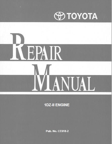 TOYOTA REPAIR MANUAL 1DZII ENGINE