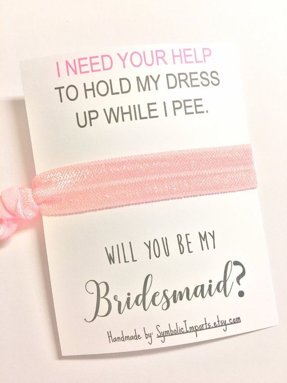 Funny Bridesmaid Proposal Will You Be My Gift Hair Tie Favor Bridal