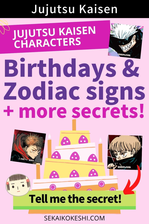 Complete Birthdays Zodiac Signs Data Of Jujutsu Kaisen Characters More Secrets In 2021 Jujutsu Zodiac Signs Fan Book