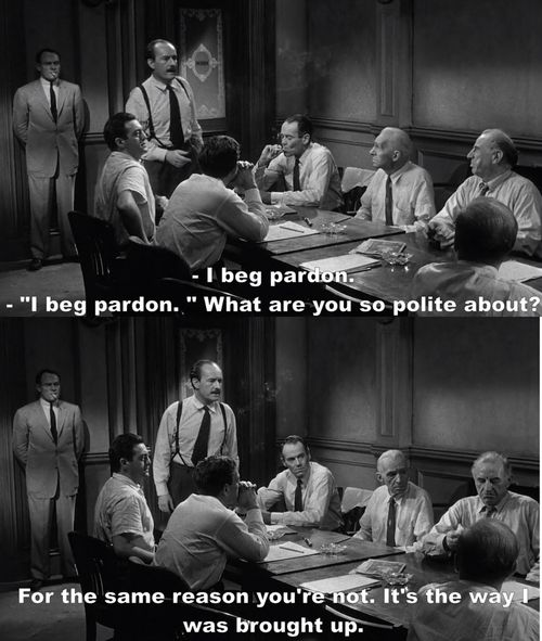 What Are You So Polite About 12 Angry Men Classic Movie Quotes Movie Quotes Cinema Quotes