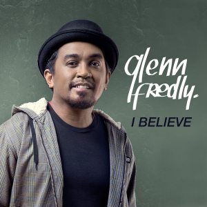 Download lagu Glenn Fredly I Believe MP3 dapat kamu