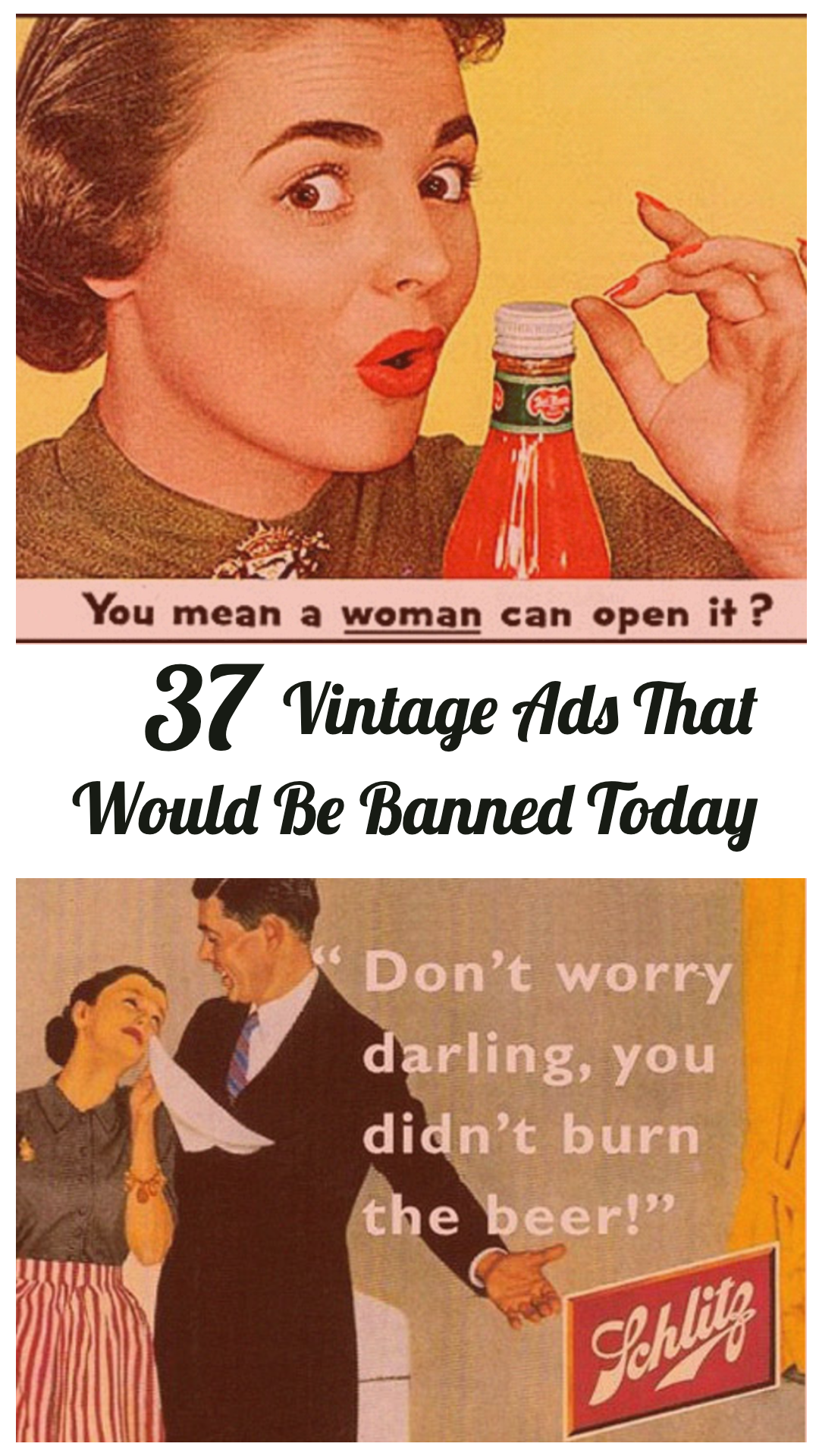 37+ Sexist Vintage Ads That Would Be Banned Today