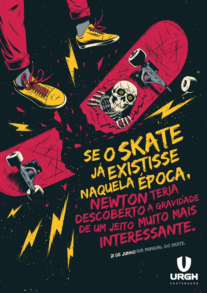 Se o skate já existisse naquela época, newton teria descoberto a gravidade de um jeito muito mais interessante.