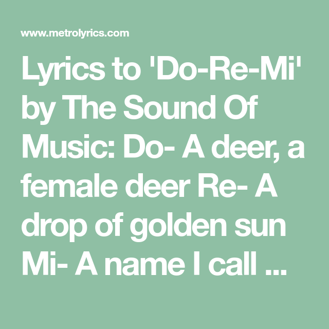 Lyrics To Do Re Mi By The Sound Of Music Do A Deer A Female