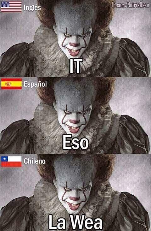 Solo los chilenos lo entendemos jsjsjjsjs