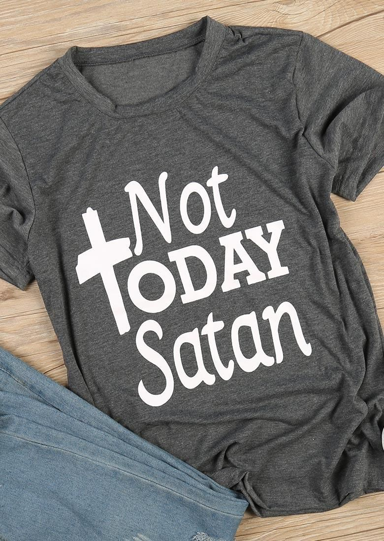07ae73f0f #AdoreWe #Fairy Season - #Not Not Today Satan O-Neck Short Sleeve T-Shirt -  AdoreWe.com