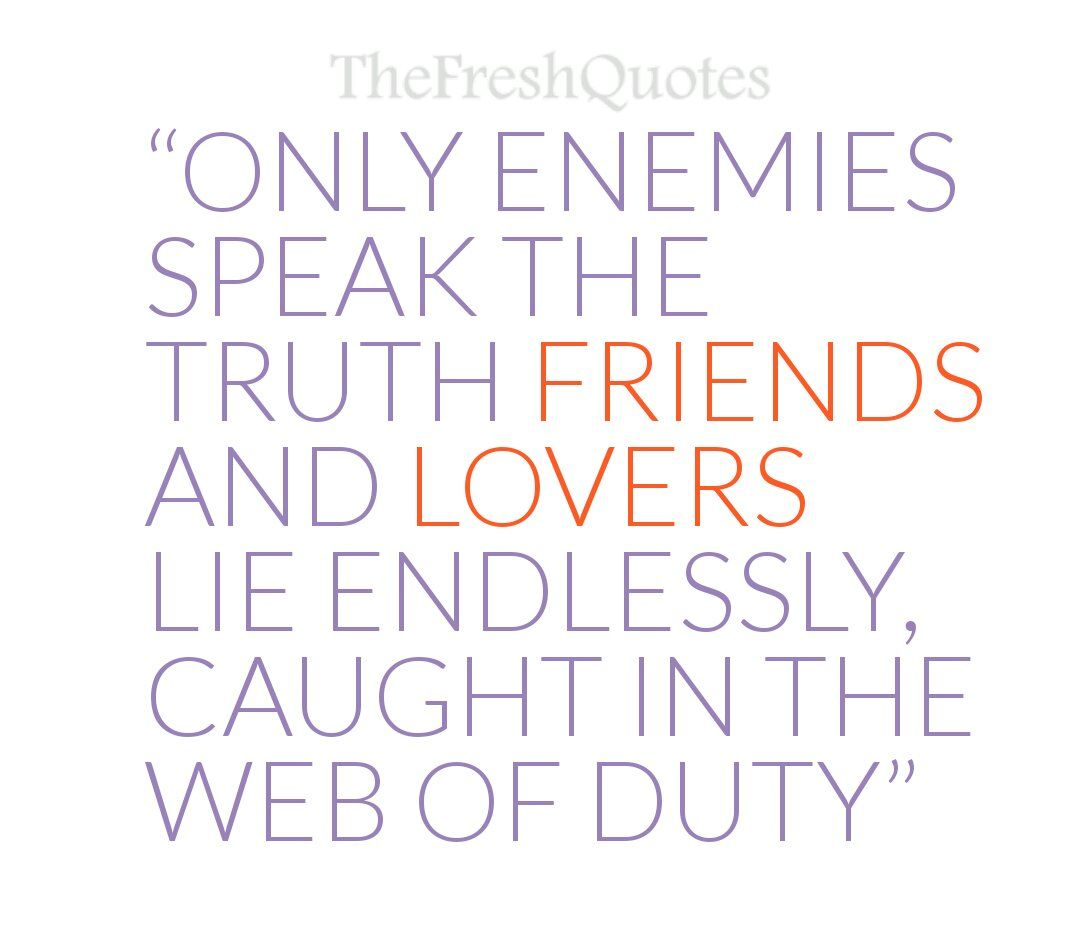 Quotes About Honesty In Friendship Stunning Powerful Truth And Lies Quotes  Honesty  Quotes & Sayings
