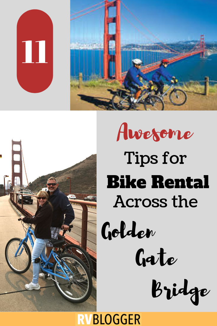 11 Awesome Tips For Bike Hire Or Rental Across The Golden Gate Bridge Camping Activities For Kids Golden Gate Bridge Golden Gate
