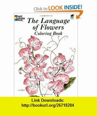 The Language Of Flowers Coloring Book Dover Nature 9780486430355 John