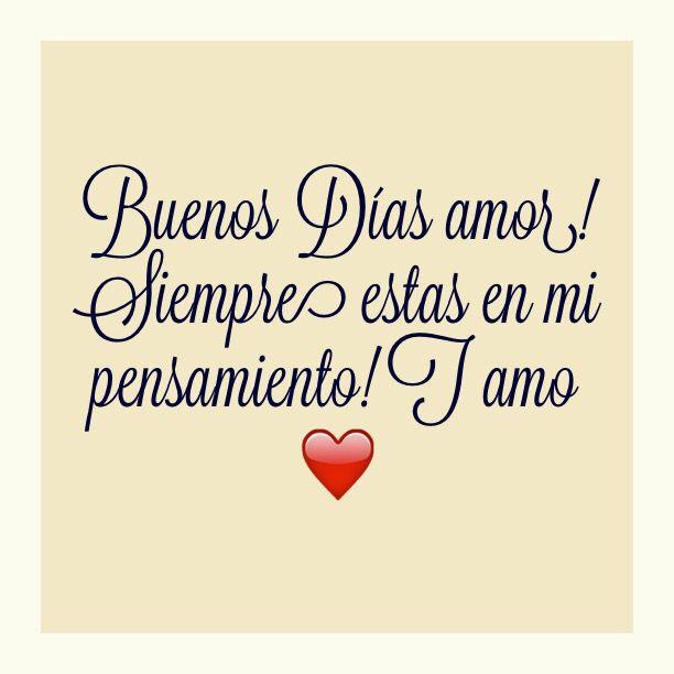 Buenos Dias Amor Es D21 Y Falta Muy Poco Te Amo Y Solo