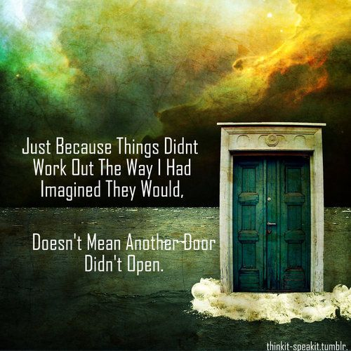 Pin By Jenn On Things For My Wall Quotes Doors Opportunity Quotes
