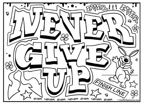 Never Give Up Graffiti, free printable colouring sheet