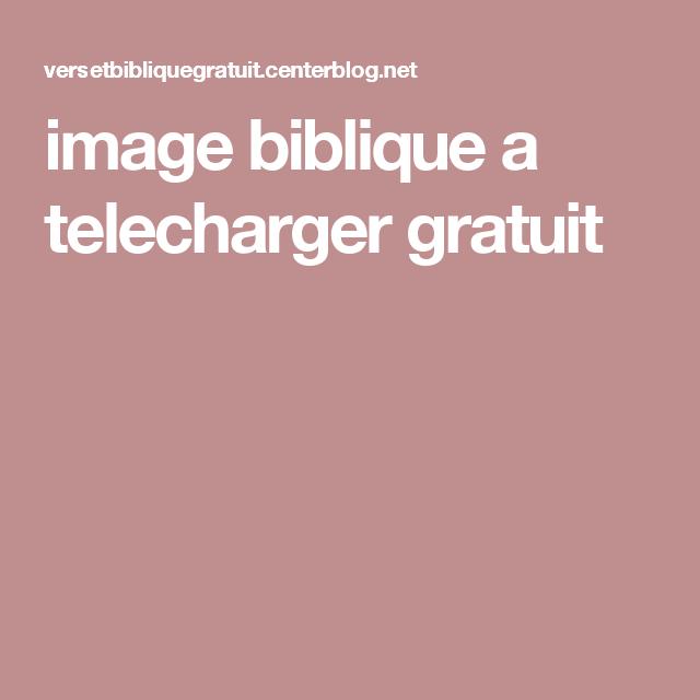 Image Biblique A Telecharger Gratuit Bible