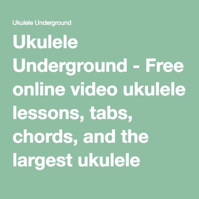 Ukulele Underground Free Online Video Ukulele Lessons Tabs