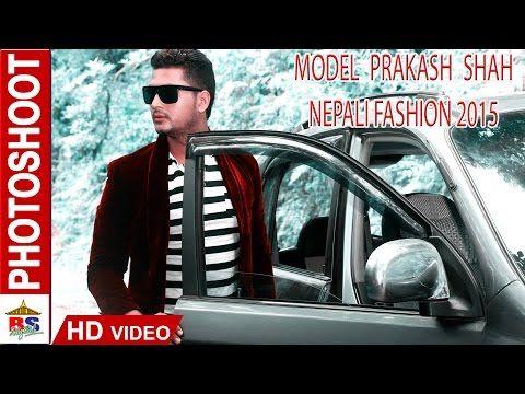 PHOTOSHOOT OF MODEL PRAKASH SHAH || NEPALI FASHION 2015