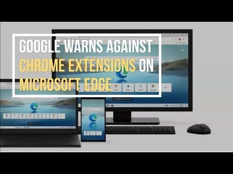 Google warns against installing Chrome extensions on