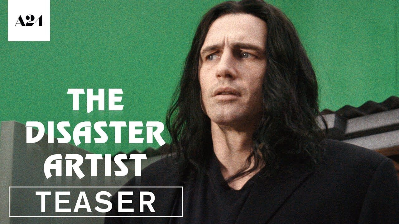 The Disaster Artist Official Teaser Trailer Hd A24 James Franco Streaming Movies Latest Hollywood Movies