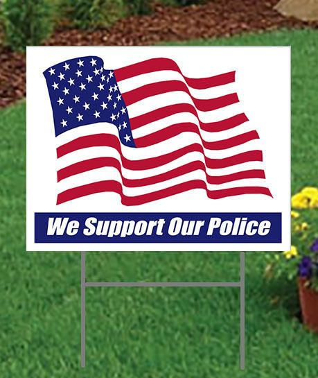 We Support Our Police Large 24 X 18 Outdoor Yard Sign 2 Sided Show Support Ebay Yard Signs Supportive Police Sign
