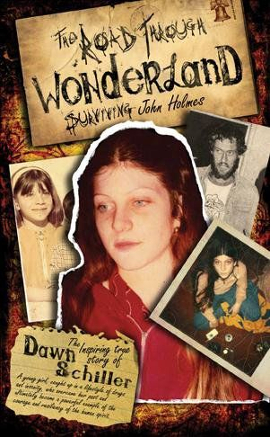 The road through Wonderland (surviving John Holmes) by Dawn Schiller is an absolute must read. Naturally it is non-fiction and is a rattling account of this chicks life living with porn star John Holmes. A book well worth the read.