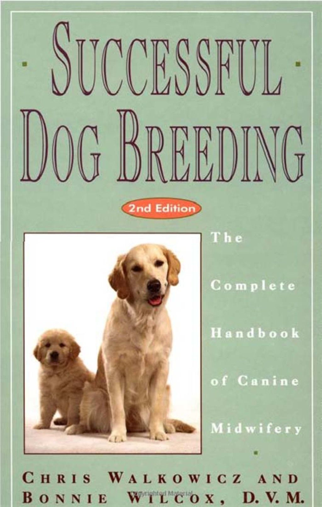 Successful Dog Breeding The Complete Handbook Of Canine Midwifery