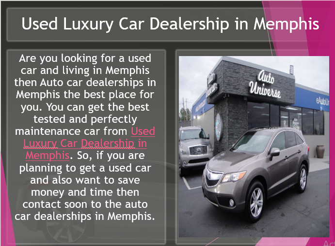 Used Cars Memphis Tn >> Auto Universe Is One Of The Best Used Car Dealers In Memphis