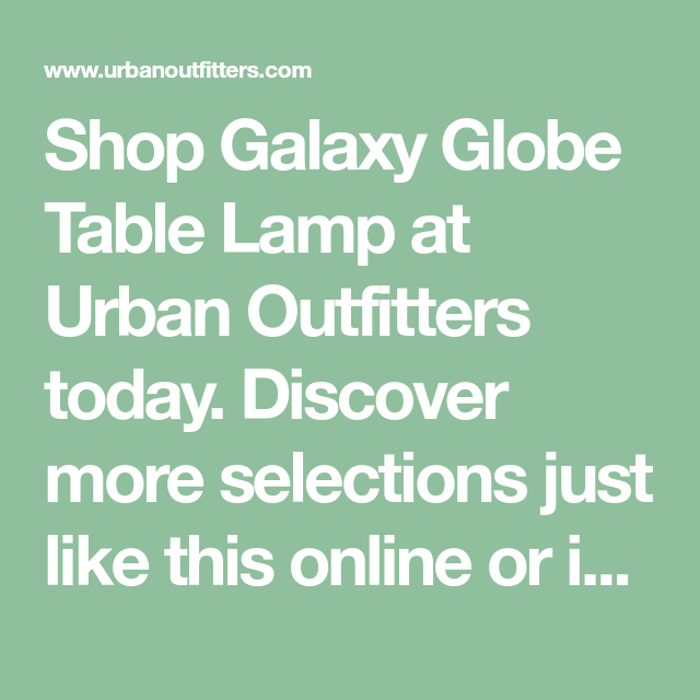 Galaxy Globe Table Lamp In 2020 Glass Table Lamp Floral Duvet Cover Tripod Floor