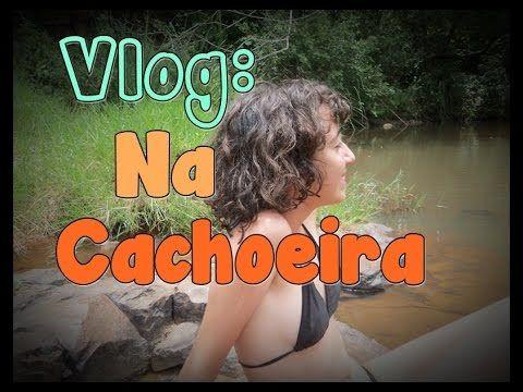 Vlog: Na Cachoeira