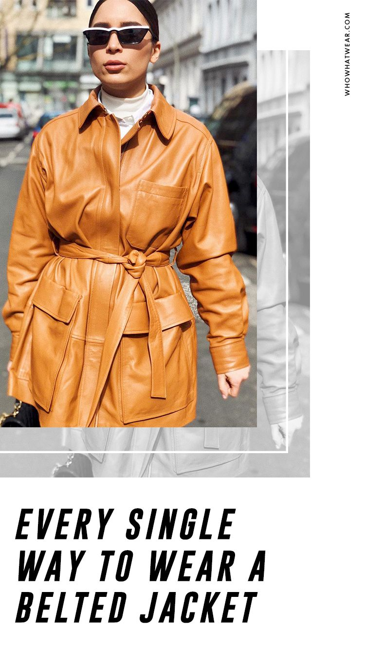 Every Single Way To Wear A Belted Jacket Belted Jacket Leather Jacket Street Style Belted Jacket Outfit [ 1334 x 750 Pixel ]