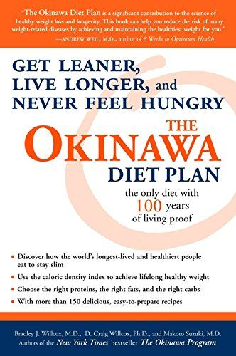 The Okinawa Diet Plan: Get Leaner, Live Longer, and Never Feel Hungry #Plan, #Leaner, #Okinawa, #Diet