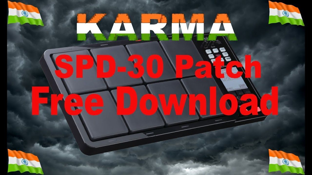 KARMA Song | OCTAPAD SPD-30 patch free download | sujeet Rao