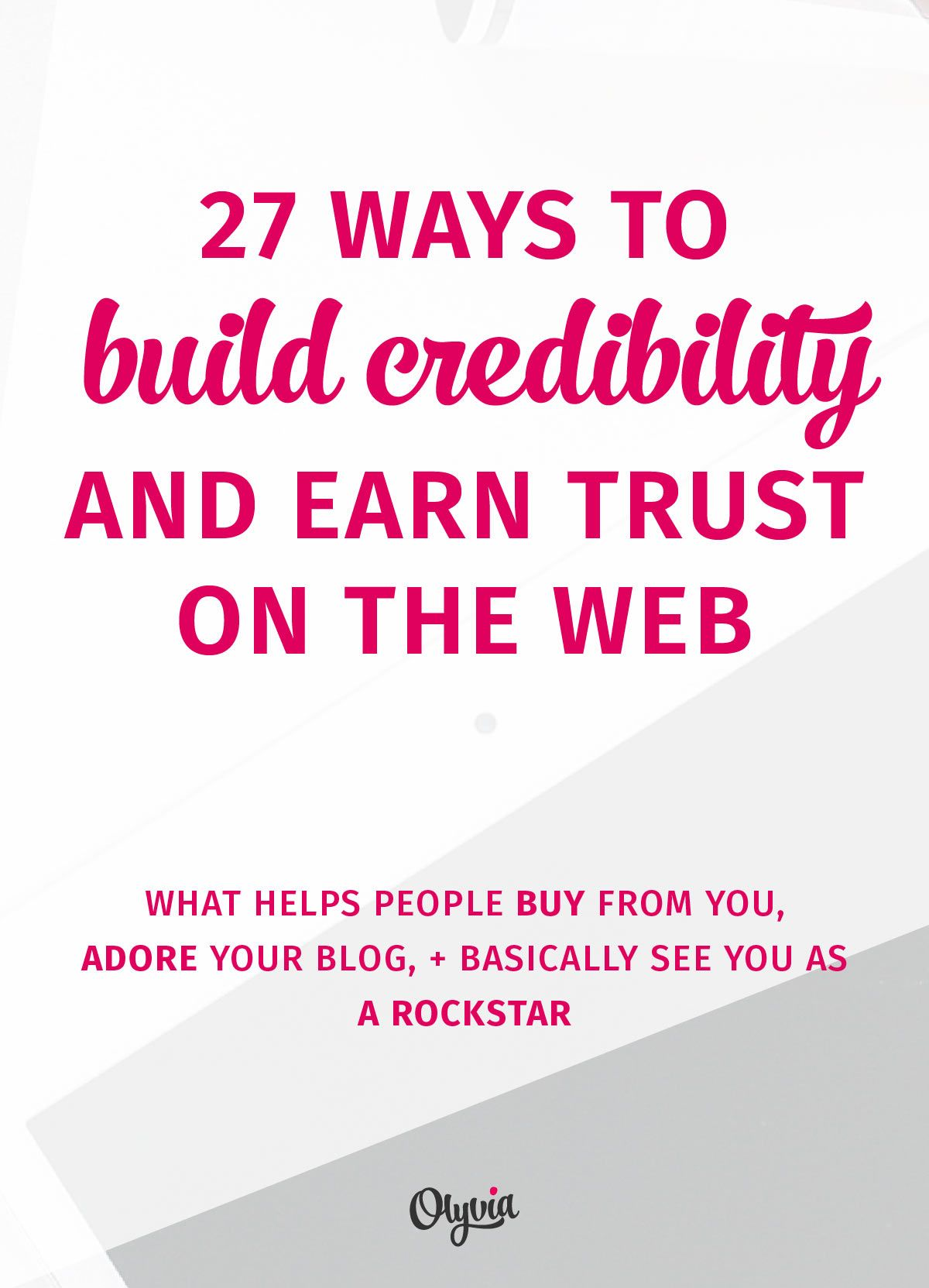 27 Ways To Earn People S Trust And Look Credible Online