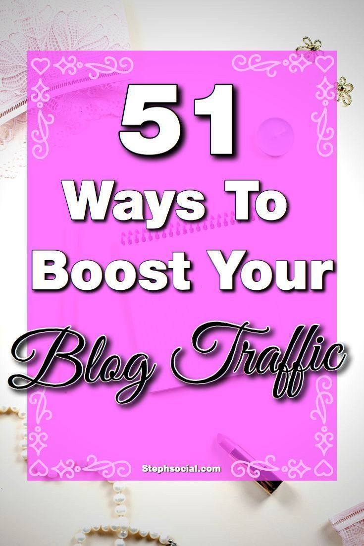 Ways To Boost Your Blog Traffic Fast 51 Ways To Boost Your Blog Traffic Fast We all want more traffic but not just any traffic You want targeted traffic51 Ways To Boost Y...